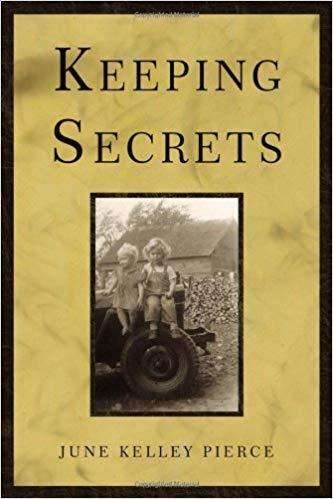 Keeping Secrets by June Kelley Pierce